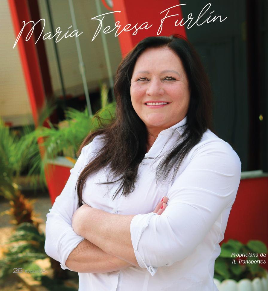 ESPECIAL SEMANA DA MULHER - Maria Teresa Furlin - Uma história de garra e superação.